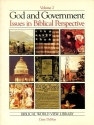 God and Government Issues in Biblical Perspectives