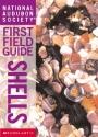 Shells (National Audubon Society First Field Guides)