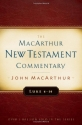 Luke 6-10 MacArthur New Testament Commentary (Macarthur New Testament Commentary Serie)