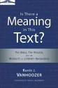 Is There a Meaning in This Text?: The Bible, the Reader, and the Morality of Literary Knowledge (Landmarks in Christian Scholarship)