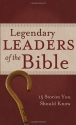 LEGENDARY LEADERS OF THE BIBLE (VALUE BOOKS)