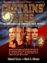 Captains' Logs: The Unauthorized Complete Trek Voyages