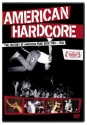 American Hardcore - The History of Punk Rock 1980 - 1986