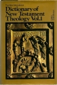 The New International Dictionary of New Testament Theology Vol. 1: A-F