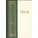 Vine's Expository Dictionary of New Testament Words: A Comprehensive Dictionary of the Original Greek Words with their Precise Meanings for English Readers