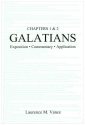 Galatians 1 & 2: Exposition, Commentary, Application