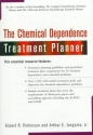 The Chemical Dependence Treatment Planner (with TS Upgrade) (Practice Planners)