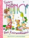 Fancy Nancy: Poet Extraordinaire!