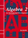 Saxon Algebra 2: An Incremental Development, 2nd Edition