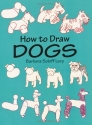 How to Draw Dogs (How to Draw (Dover))