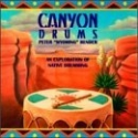 Canyon Drums - Exploration of Native Drumming