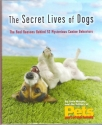 The Secret Lives of Dogs, The Real Reason Behind 52 Mysterious Canine Behaviors