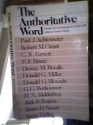 Authoritative Word: Essays on the Nature of Scripture