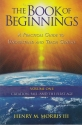Book of Beginnings A Practical Guide to Understand and Teach Genesis