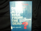Did Jesus Rise from the Dead?: The Resurrection Debate