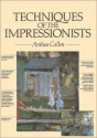 Techniques of the Impressionists