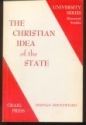 The Christian Idea of the State (University Series Historical Studies)