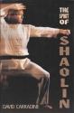 The Spirit of Shaolin