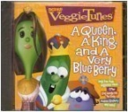 Veggie Tunes: A Queen, a King, and a Very Blue Berry