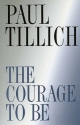 The Courage to Be (The Terry Lectures Series)