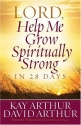 Lord, Help Me Grow Spiritually Strong i...