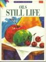 Oils Still Life (Artists' Workshop)