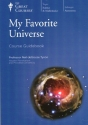 My Favorite Universe: Course Guidebook (book only) (The Great Courses (Science & Mathematics; Astronomy))