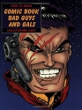 How to Draw Comic Book Bad Guys and Gals (How to Draw (Watson Guptill))