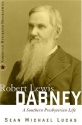 Robert Lewis Dabney: A Southern Presbyterian Life (American Reformed Biographies)