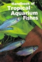 Handbook of Tropical Aquarium Fishes