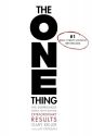The ONE Thing: The Surprisingly Simple ...