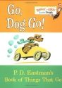 Go, Dog. Go!: P.D. Eastman's Book of Th...