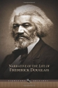 Narrative of the Life of Frederick Douglass: And Selected Essays and Speeches (Barnes & Noble Signature Editions)