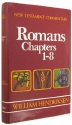 New Testament Commentary: Exposition of Paul's Epistle to the Romans, Vol. 1: Chapters 1-8