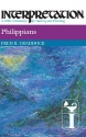 Philippians: Interpretation: A Bible Commentary for Teaching and Preaching (Interpretation: A Bible Commentary for Teaching & Preaching)