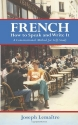 French: How to Speak and Write It (Dover Language Guides French) (English and French Edition)