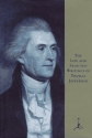 The Life and Selected Writings of Thomas Jefferson (Modern Library)