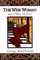 The Wise Woman and Other Stories (Fanta...