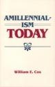 Amillennialism Today