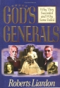 Gods Generals: Why They Succeeded And W...