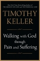 Walking with God through Pain and Suffe...