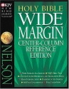 Holy Bible Wide Margin Center-Column Reference Edition
