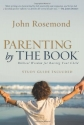 Parenting by The Book: Biblical Wisdom ...