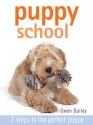 Puppy School: 7 Steps to the Perfect Puppy