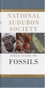 National Audubon Society Field Guide to North American Fossils