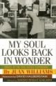My Soul Looks Back in Wonder: Voices of the Civil Rights Experience (AARP®)