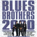 Blues Brothers 2000: Original Motion Picture Soundtrack