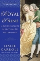 Royal Pains: A Rogues' Gallery of Brats...
