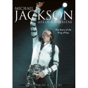 Michael Jackson: Life of a Superstar