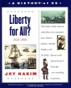 A History of US: Book 5: Liberty for All? 1820-1860